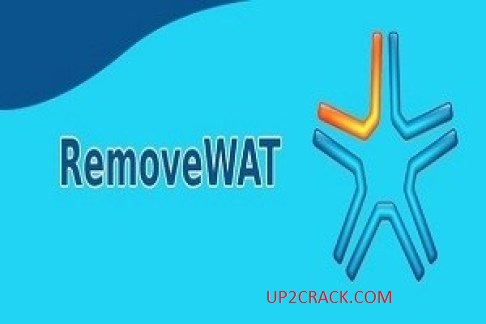 RemoveWAT 2.2.9 Crack Download ®For Windows 7, 8, 10 (2020)